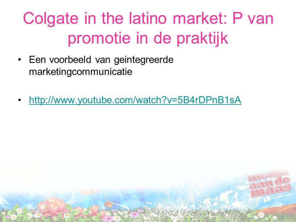 Colgate in the latino market: P van promotie in de praktijk