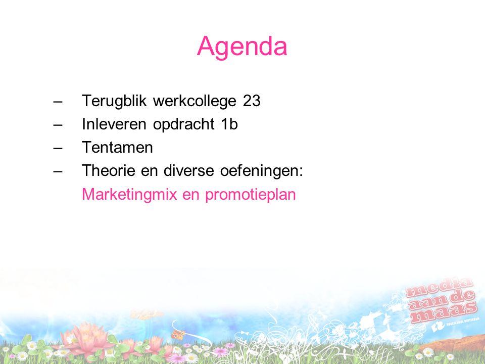 Agenda Terugblik werkcollege 23 Inleveren opdracht 1b Tentamen
