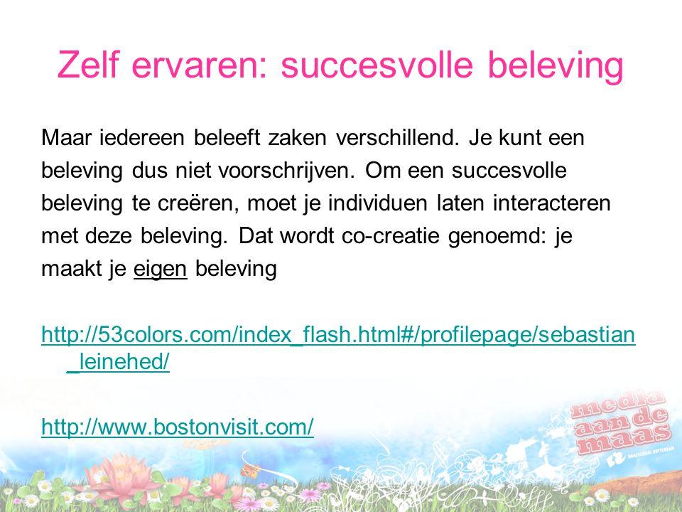 Zelf ervaren: succesvolle beleving