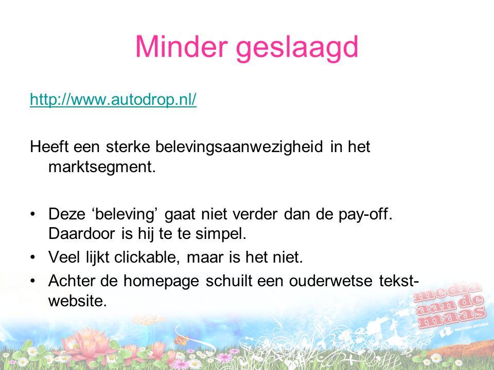 Minder geslaagd http://www.autodrop.nl/
