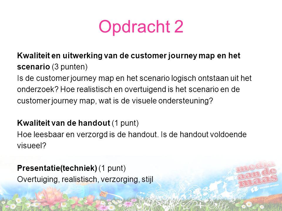 Opdracht 2 Kwaliteit en uitwerking van de customer journey map en het