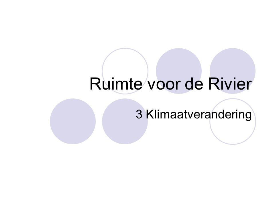Ruimte voor de Rivier 3 Klimaatverandering