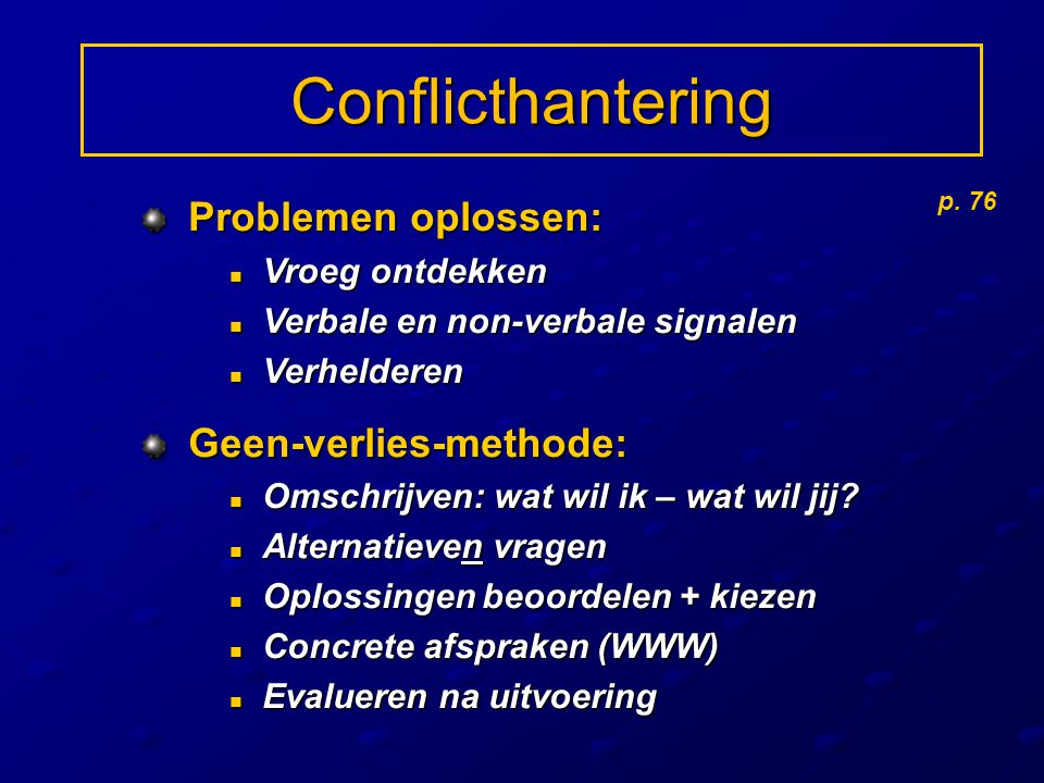 Conflicthantering Problemen oplossen: Geen-verlies-methode:
