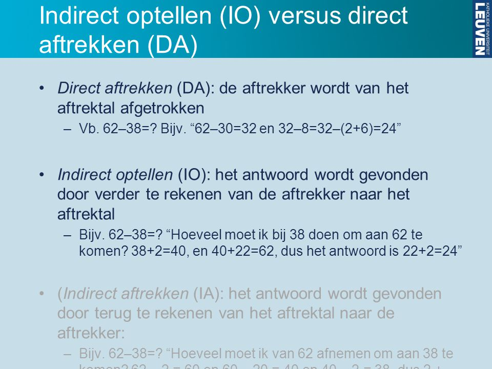 Indirect optellen (IO) versus direct aftrekken (DA)