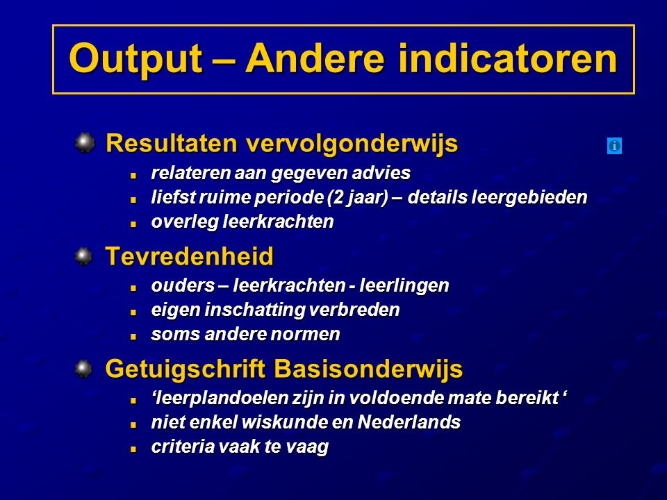 Output – Andere indicatoren