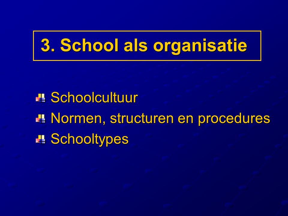 3. School als organisatie