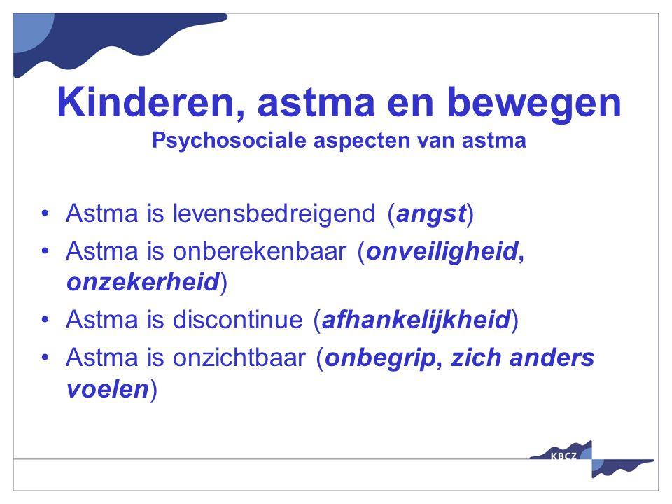 Kinderen, astma en bewegen Psychosociale aspecten van astma