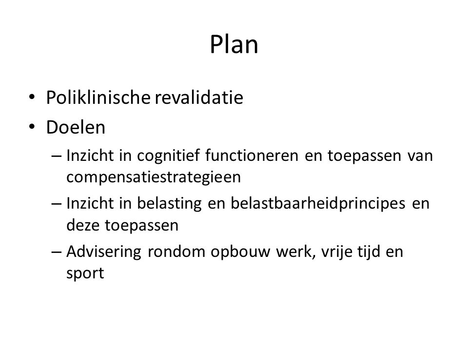 Plan Poliklinische revalidatie Doelen