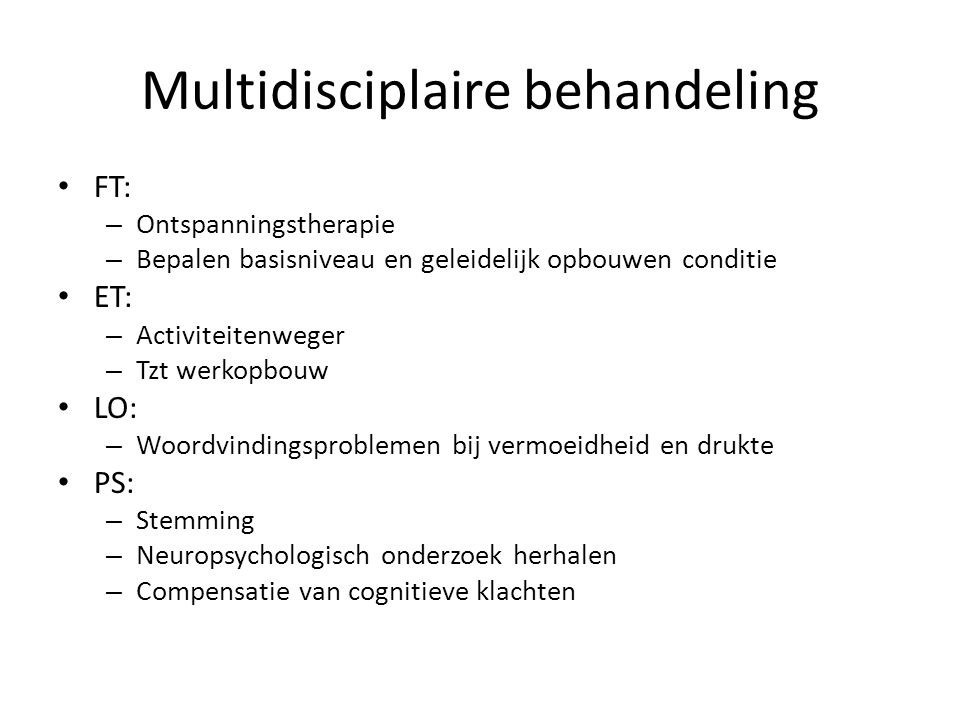 Multidisciplaire behandeling