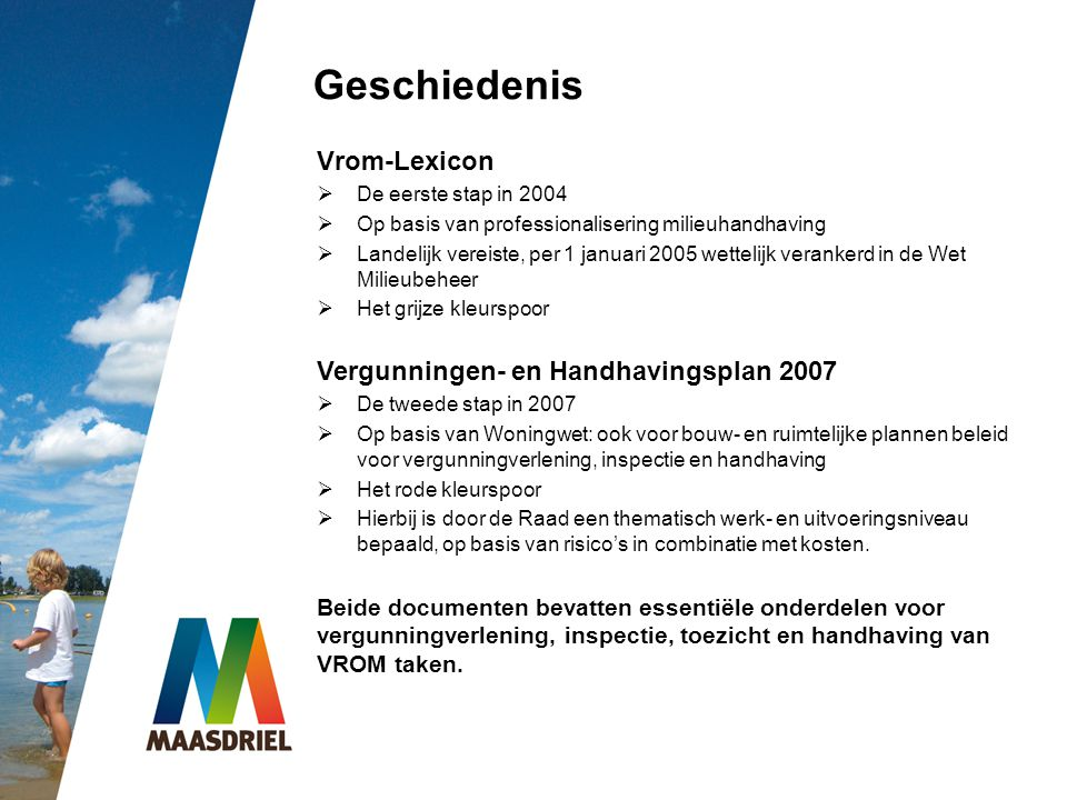 Geschiedenis Vrom-Lexicon Vergunningen- en Handhavingsplan 2007