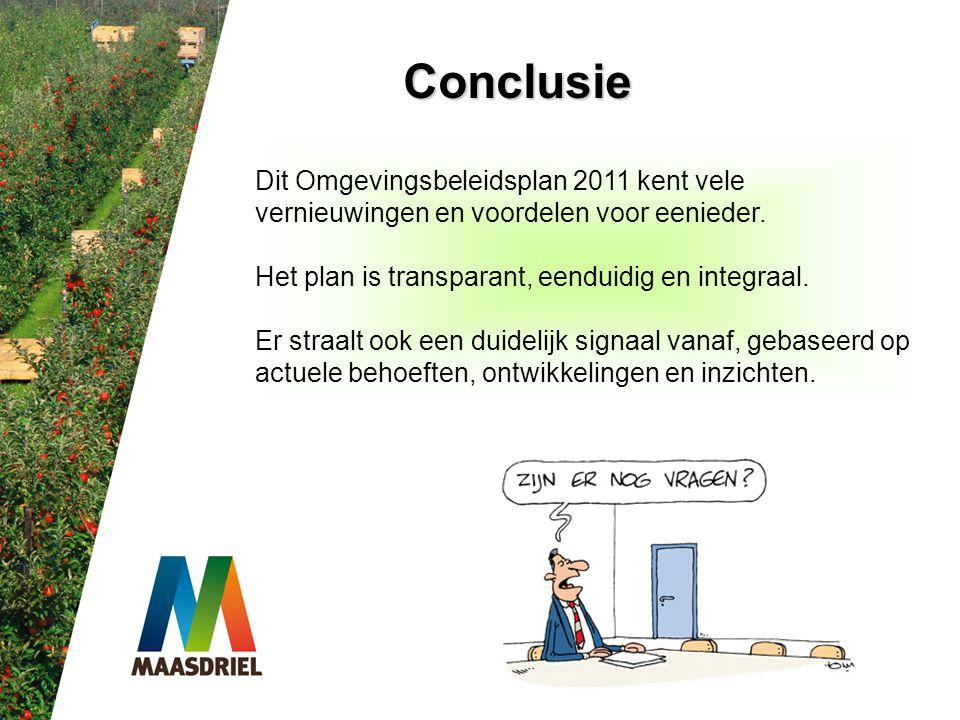 Conclusie Dit Omgevingsbeleidsplan 2011 kent vele
