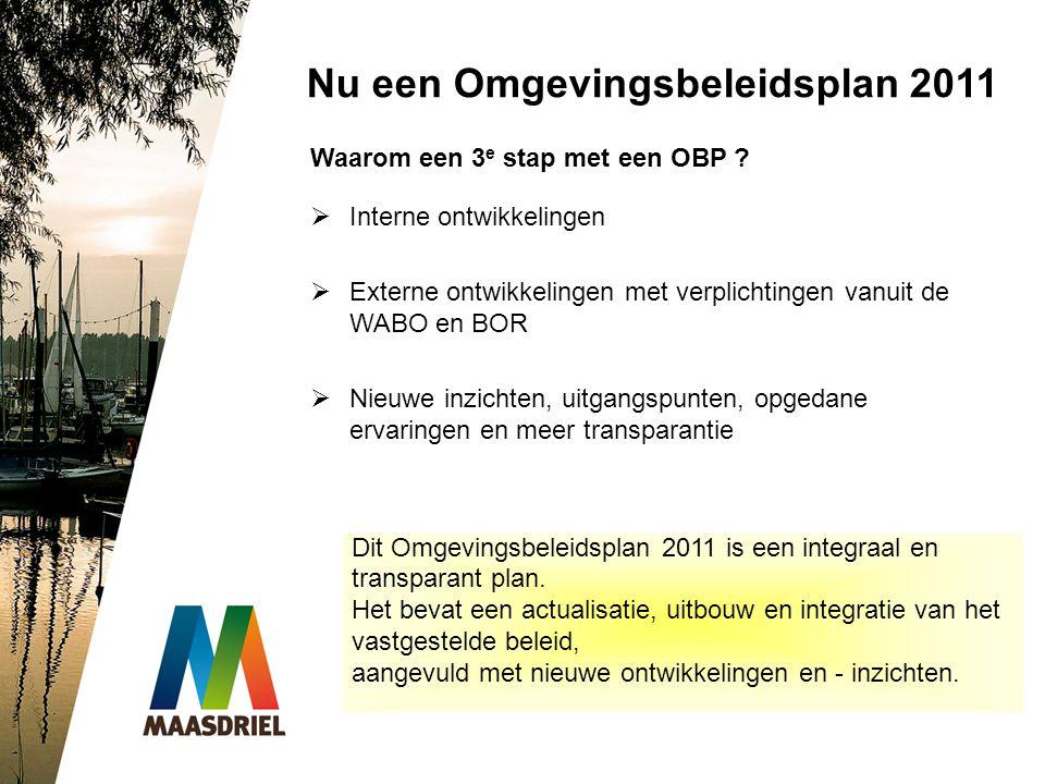 Nu een Omgevingsbeleidsplan 2011