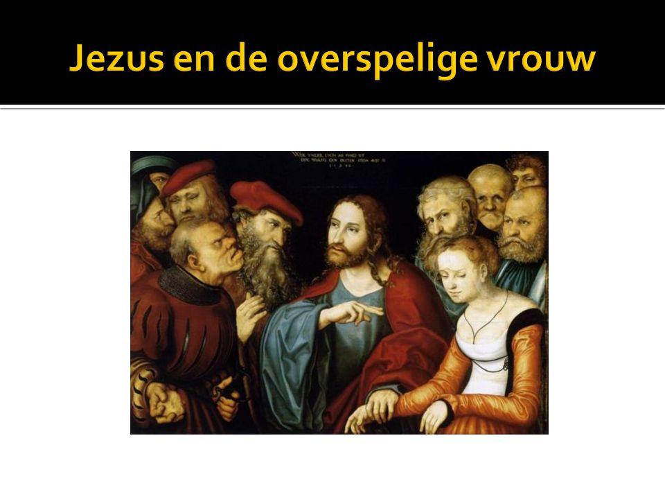 Jezus en de overspelige vrouw