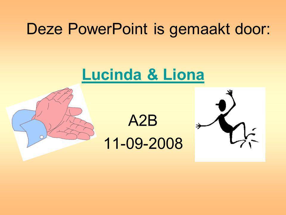 Deze PowerPoint is gemaakt door: