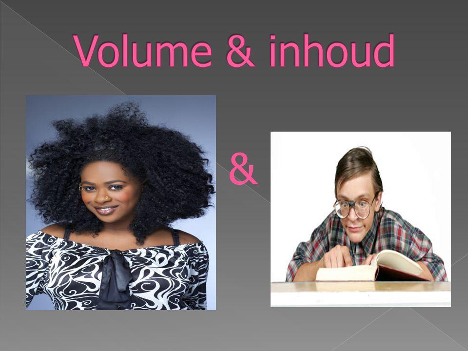 Volume & inhoud &