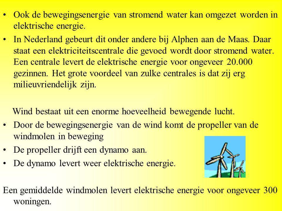 Ook de bewegingsenergie van stromend water kan omgezet worden in elektrische energie.