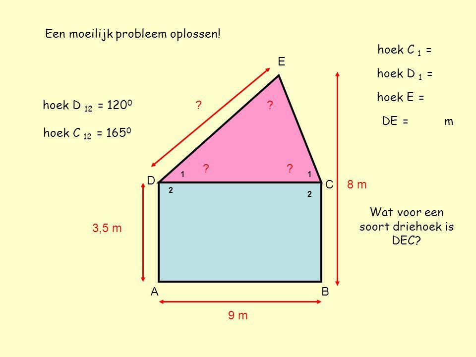 Een moeilijk probleem oplossen! hoek C 1 = E hoek D 1 =