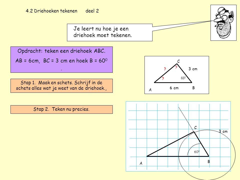 Je leert nu hoe je een driehoek moet tekenen.