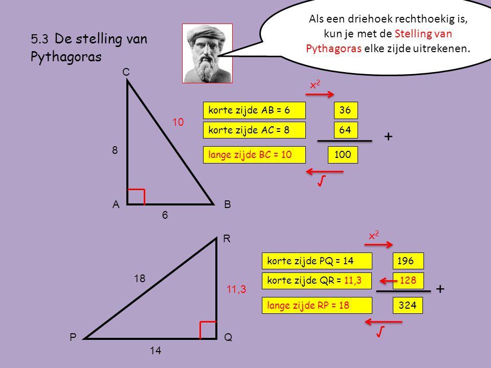 Als een driehoek rechthoekig is, kun je met de Stelling van Pythagoras elke zijde uitrekenen.