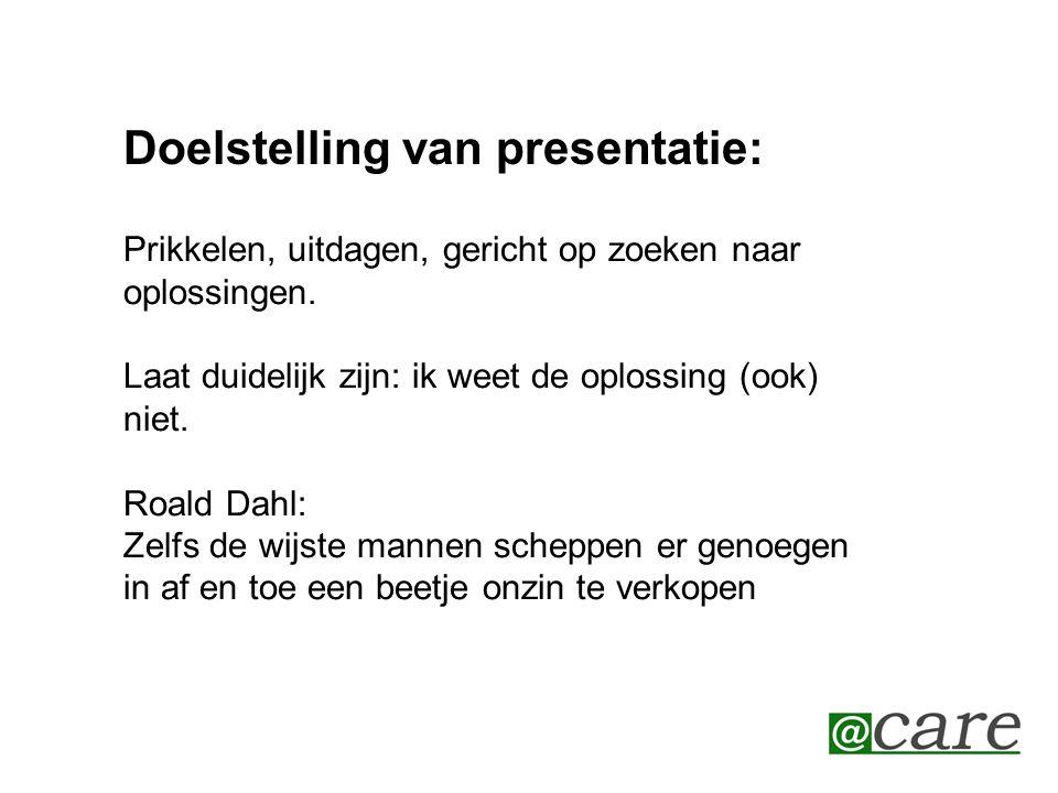Doelstelling van presentatie: