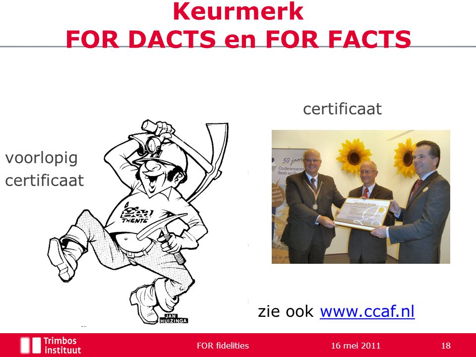 Keurmerk FOR DACTS en FOR FACTS