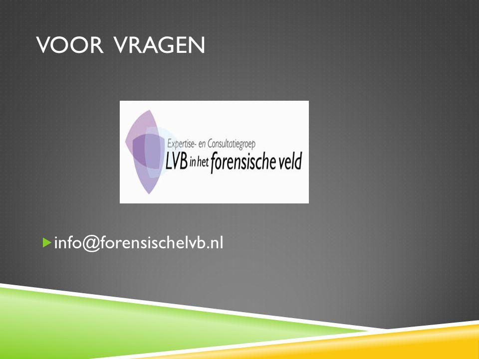 VOOR VRAGEN info@forensischelvb.nl
