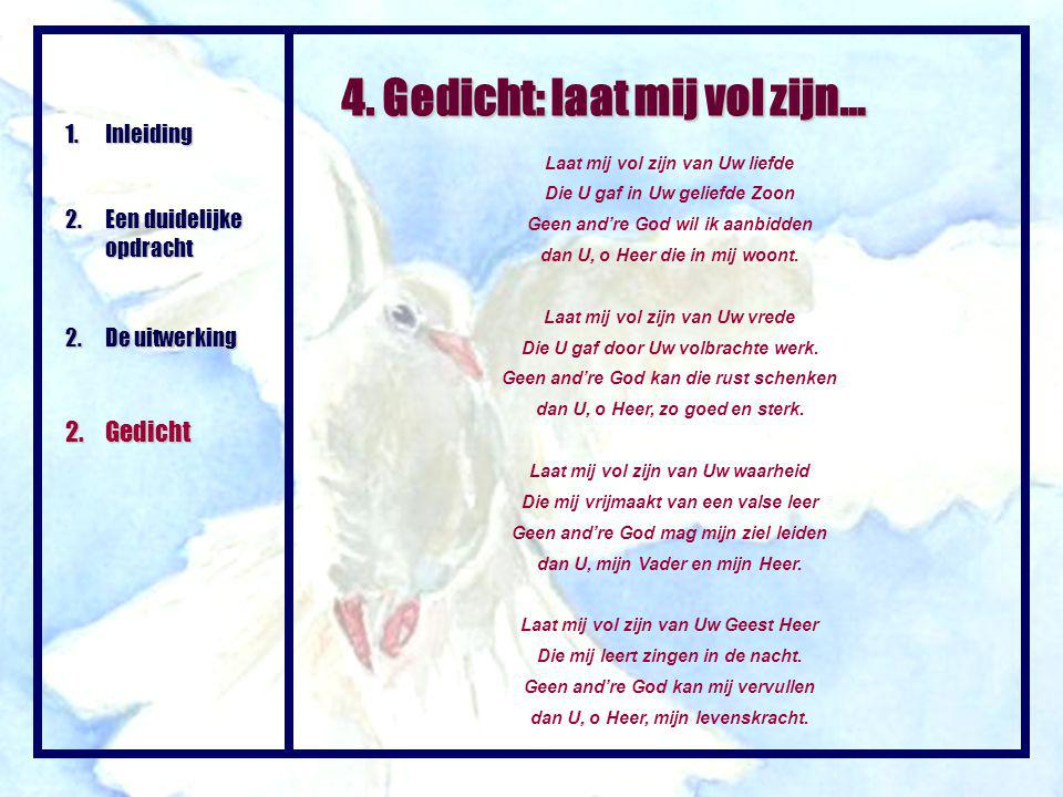 4. Gedicht: laat mij vol zijn…