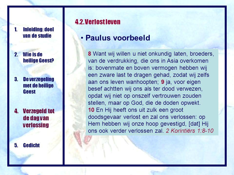 Paulus voorbeeld 4.2. Verlost leven