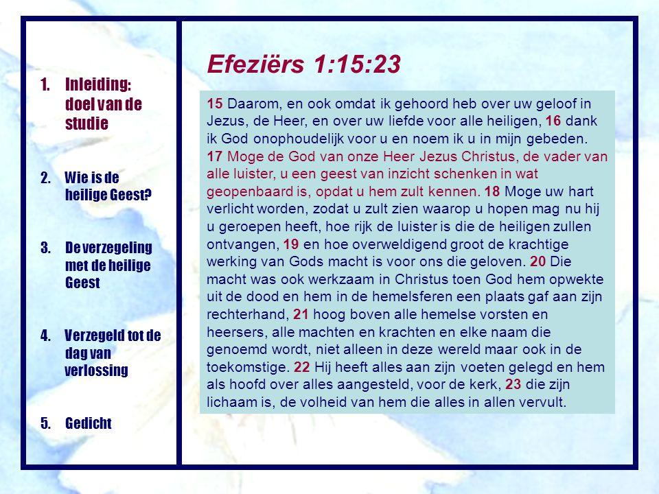 Efeziërs 1:15:23 Inleiding: doel van de studie