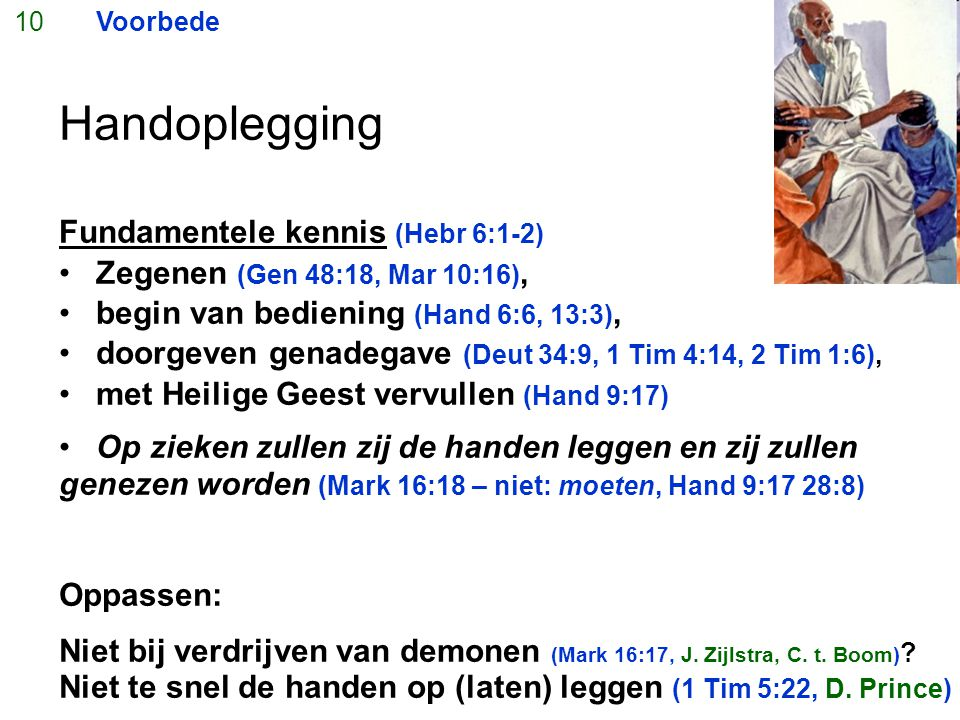 Handoplegging Fundamentele kennis (Hebr 6:1-2)