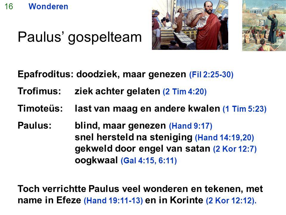 Paulus' gospelteam Epafroditus: doodziek, maar genezen (Fil 2:25-30)