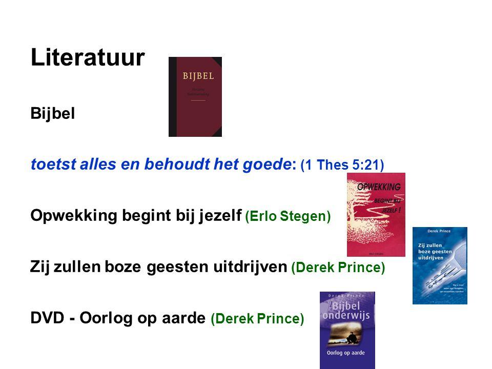 Literatuur Bijbel toetst alles en behoudt het goede: (1 Thes 5:21)