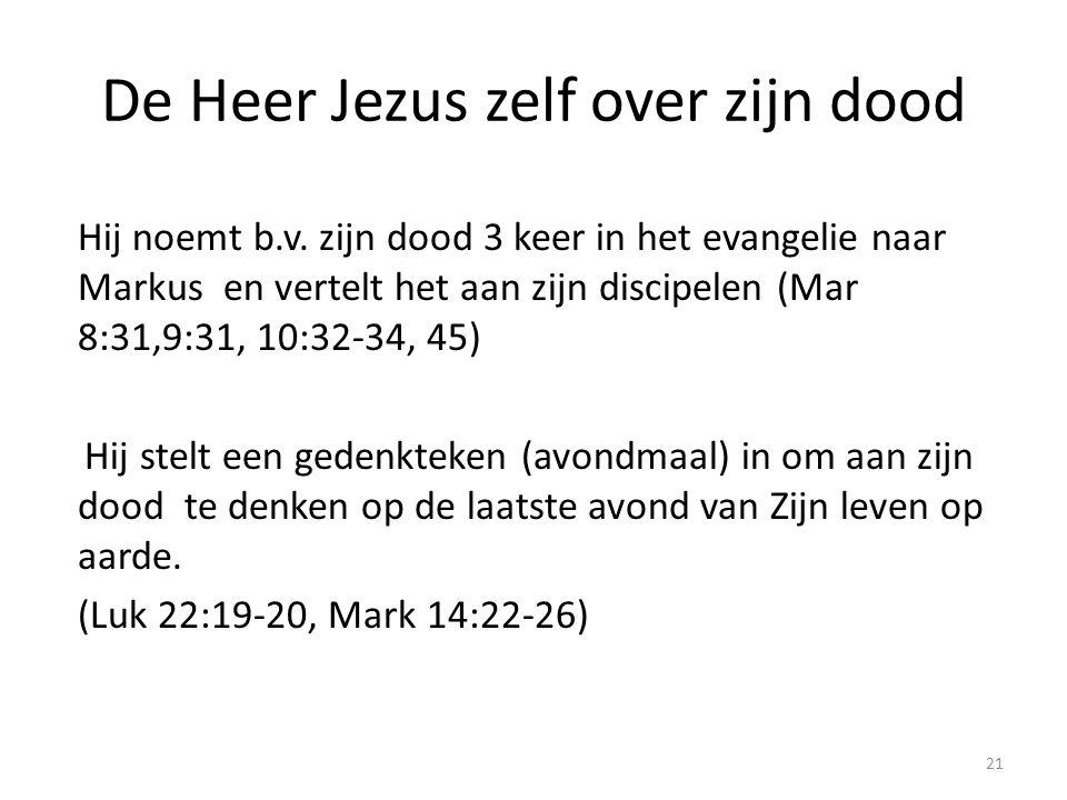De Heer Jezus zelf over zijn dood