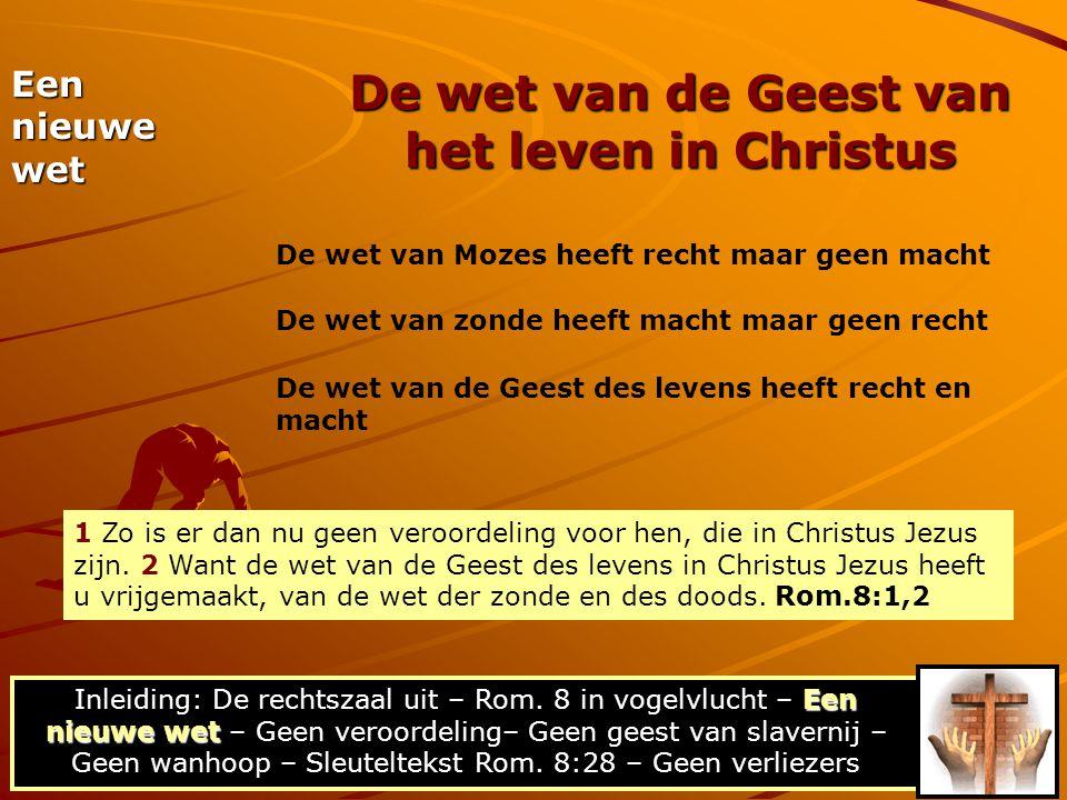 De wet van de Geest van het leven in Christus