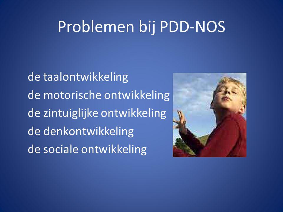 Problemen bij PDD-NOS de taalontwikkeling de motorische ontwikkeling