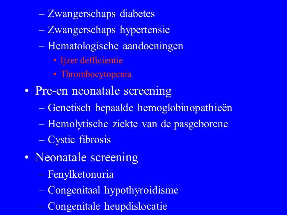 Pre-en neonatale screening