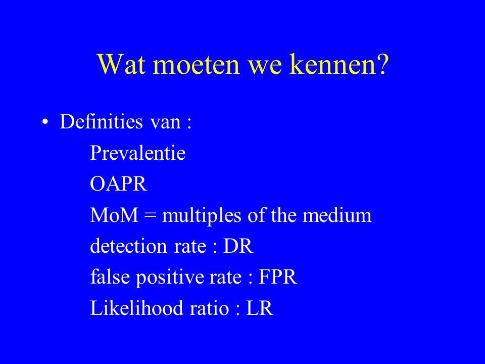 Wat moeten we kennen Definities van : Prevalentie OAPR