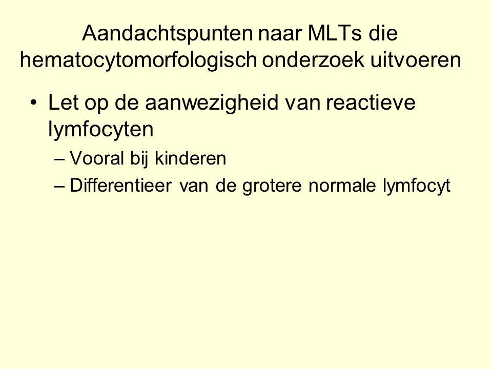 Let op de aanwezigheid van reactieve lymfocyten