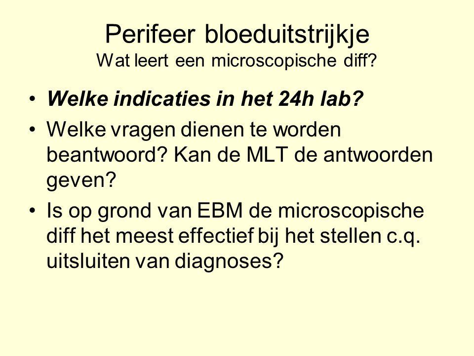 Perifeer bloeduitstrijkje Wat leert een microscopische diff