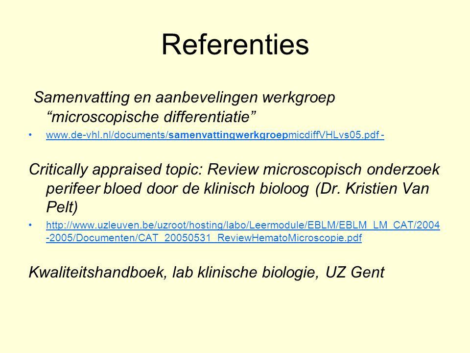 Referenties Samenvatting en aanbevelingen werkgroep microscopische differentiatie