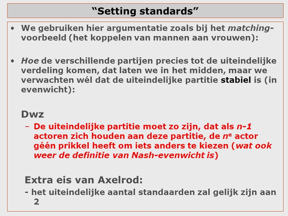 Setting standards Dwz Extra eis van Axelrod: