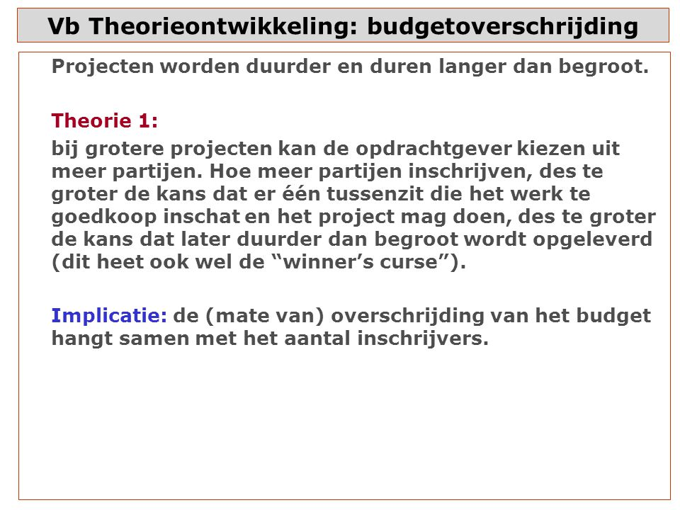 Vb Theorieontwikkeling: budgetoverschrijding
