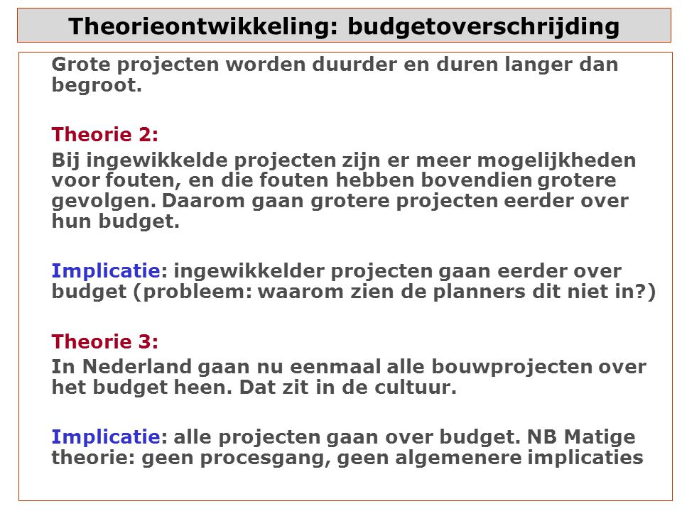 Theorieontwikkeling: budgetoverschrijding