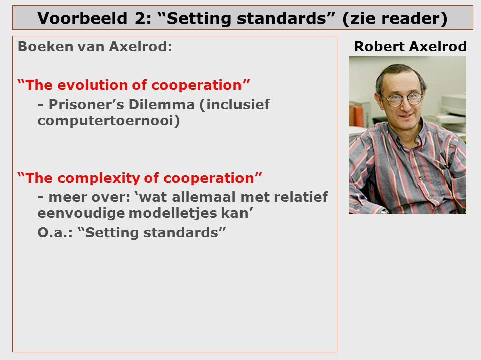 Voorbeeld 2: Setting standards (zie reader)