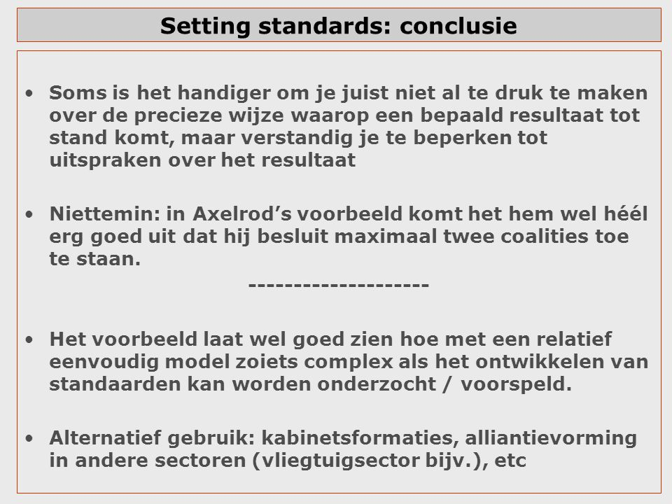 Setting standards: conclusie