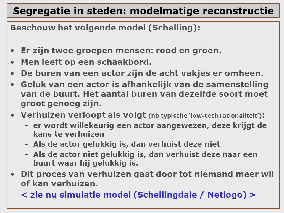 Segregatie in steden: modelmatige reconstructie
