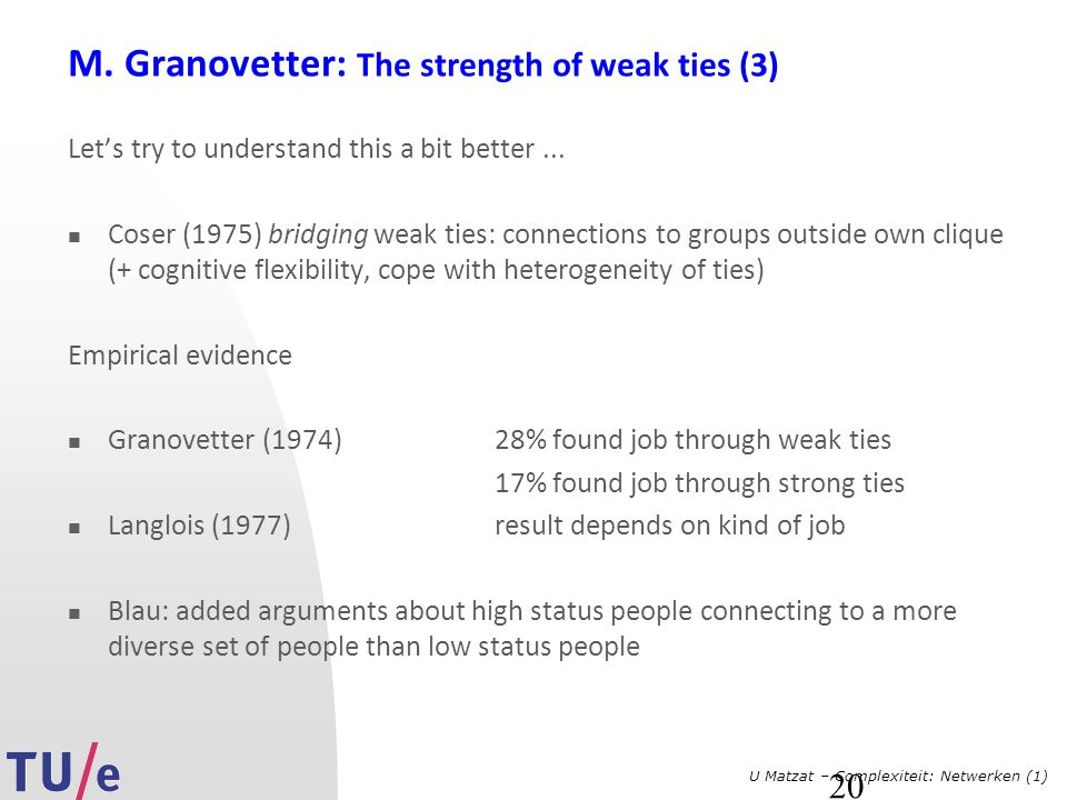 M. Granovetter: The strength of weak ties (3)