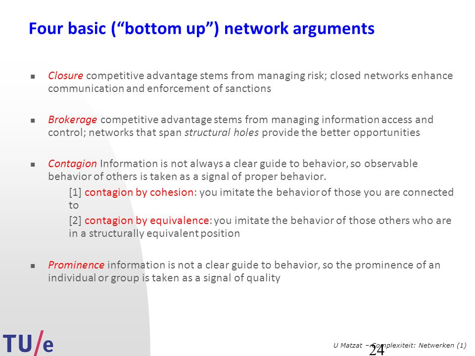 Four basic ( bottom up ) network arguments