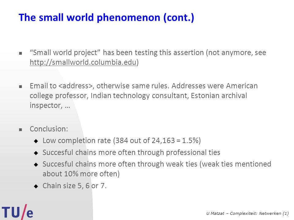 The small world phenomenon (cont.)