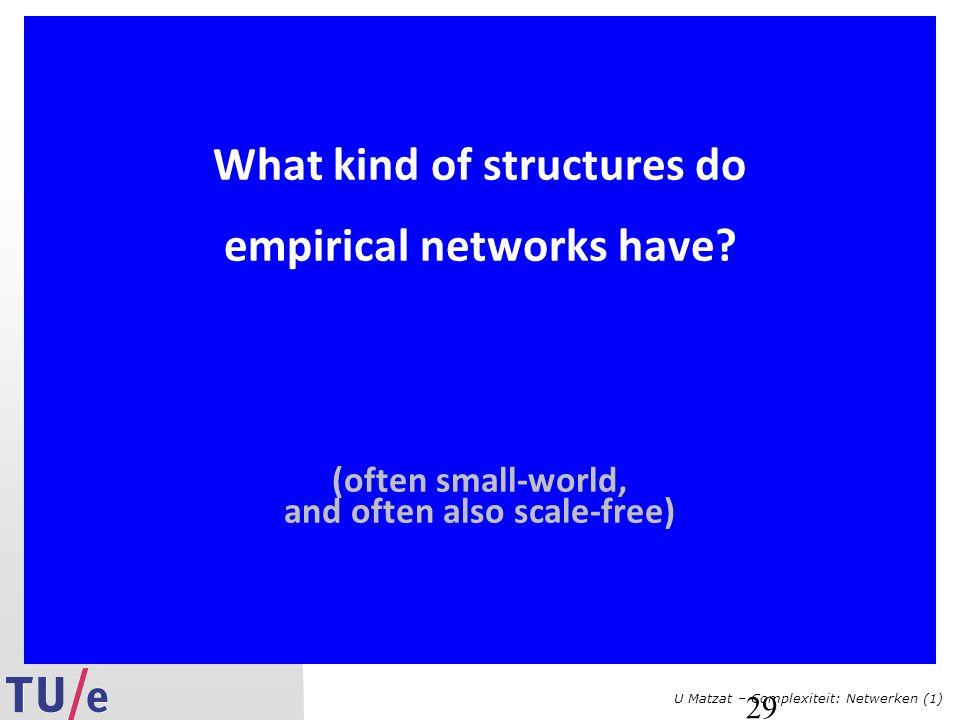 What kind of structures do empirical networks have